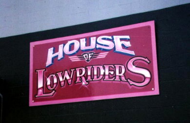 HOUSE OF LOWRIDERS